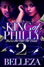 King Of Philly 2: You're The One I'm Lovin'