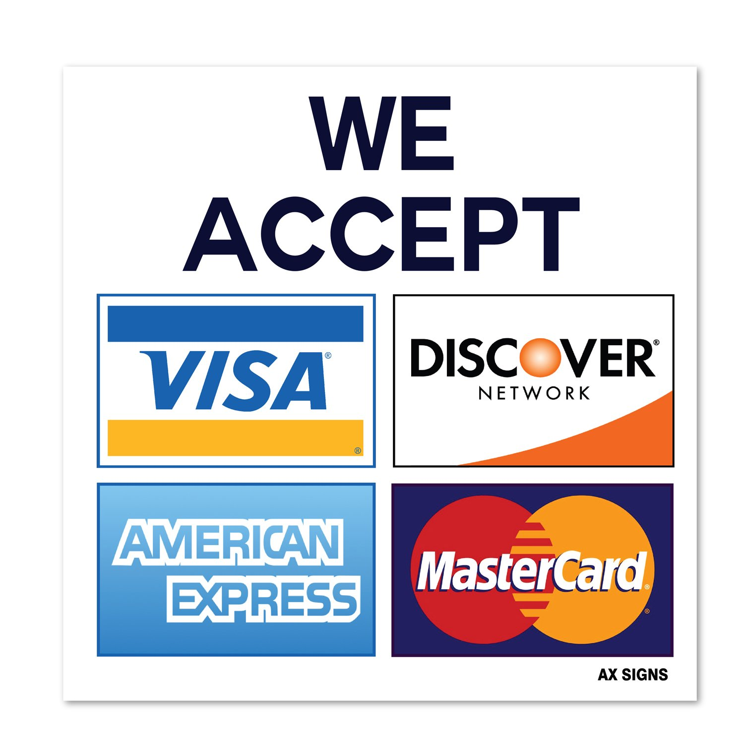 We Accept Visa MasterCard American Express AMEX Discover, 8,8 x 8