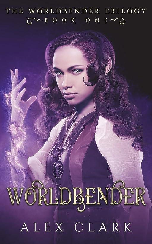 Worldbender: A YA high fantasy novel (The Worldbender Trilogy) (Volume 1)