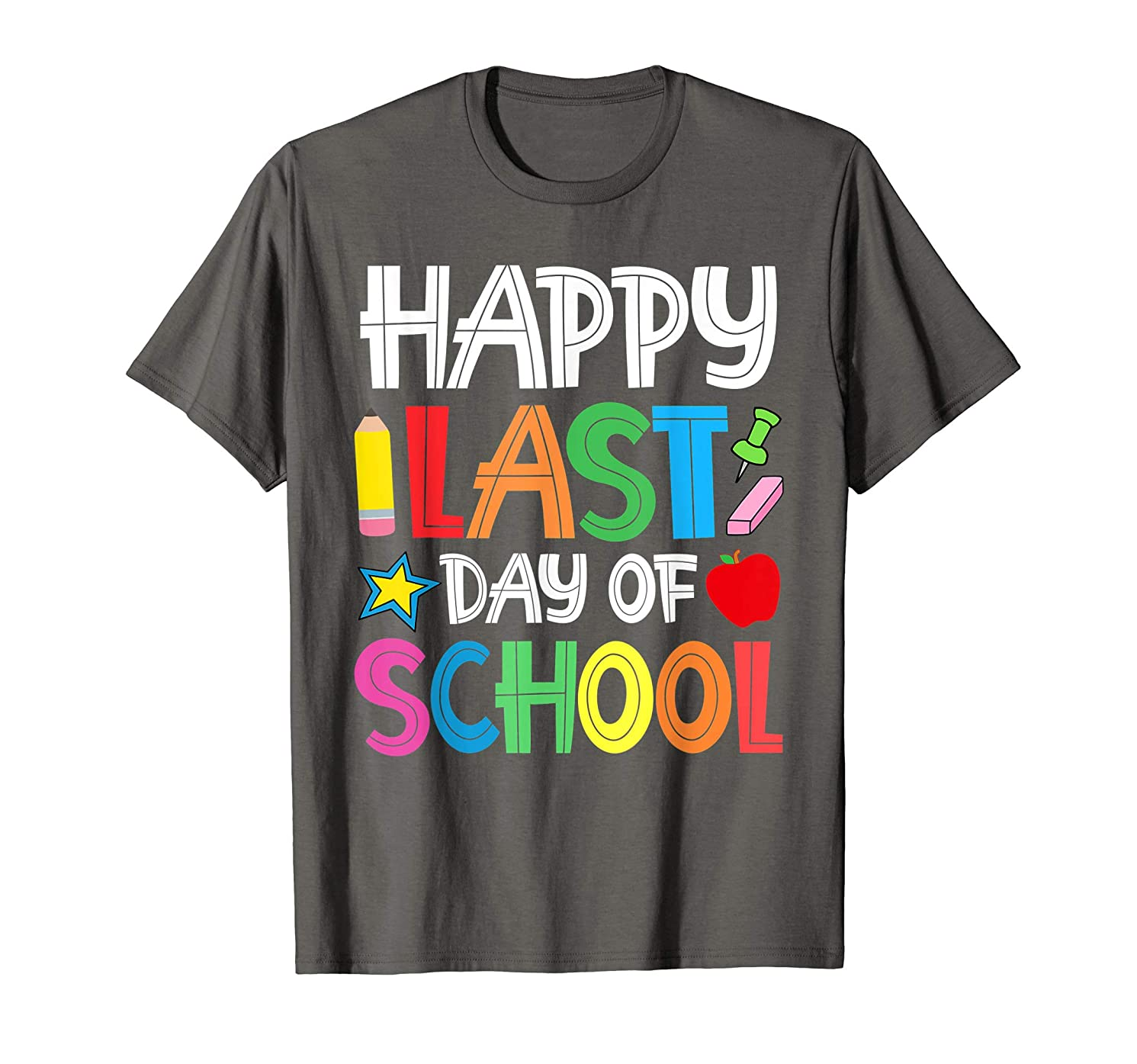 Happy Last Day Of School Teacher Boys Girls Kids Shirt Gift