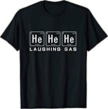 Funny Chemistry Shirt - He He He Laughing Gas T-Shirt Gift