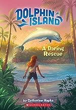 A Daring Rescue (Dolphin Island #1) (1)