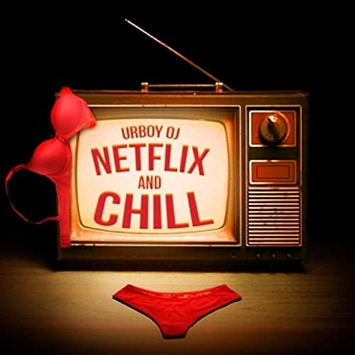 Netflix and Chill [Explicit] by Urboy OJ on Amazon Music - Amazon.com