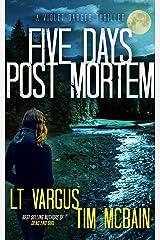 Five Days Post Mortem: A Gripping Serial Killer Thriller (Violet Darger Book 5) Kindle Edition