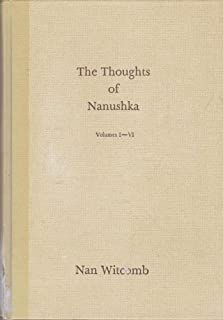 The Thoughts of Nanushka volumes I-VI (Volumes I-VI)