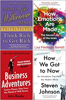 Secrets of the Millionaire Mind, How Emotions are Made, Business Adventures, How We Got to Now 4 Books Collection Set