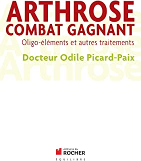Arthrose, combat gagnant: Oligo-éléments et autres traitements