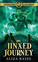 Olympus Academy: The Jinxed Journey: 3