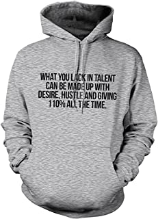 What You Lack in Talent Don Zimmer Motivational Quote Hoodie Sweatshirt