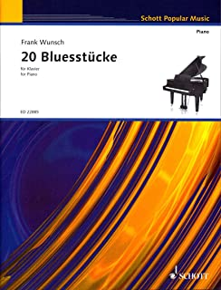 20 piezas de Blues para piano de Frank Wunsch – Serie: Schott Popular Music.