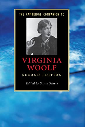 The Cambridge Companion to Virginia Woolf