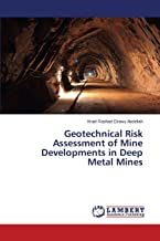 Geotechnical Risk Assessment of Mine Developments in Deep Metal Mines