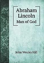 Abraham Lincoln Man of God