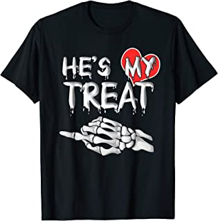 He's my Treat Matching couples Halloween His and Her Funny T-Shirt