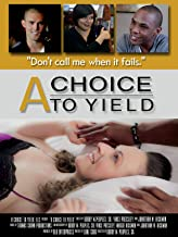 A Choice to Yield