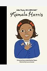 Kamala Harris (Little People, BIG DREAMS) Kindle Edition