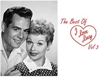 The Best of I Love Lucy Volume 3