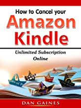 How to Cancel Amazon Kindle Unlimited Subscription Online (English Edition)