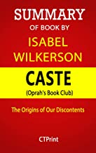 Summary of Book, Caste: The Origins of Our Discontents by Isabel Wilkerson | CTPrint