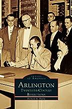 Arlington: Twentieth-Century Reflections