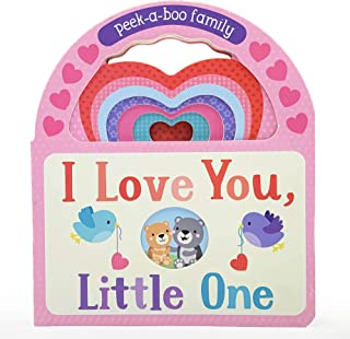 I Love You, Little One: Peek-A-Boo Family