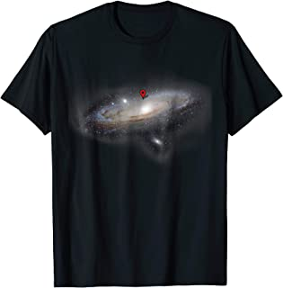 You Are Here Funny Astronomy Planets Galaxy Universe Shirt
