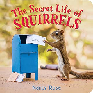 The Secret Life of Squirrels