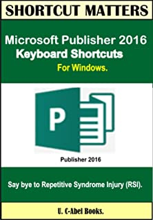 Microsoft Publisher 2016 Keyboard Shortcuts For Windows (Shortcut Matters)