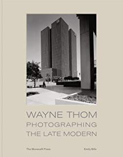 Wayne Thom: Envisioning the Late Modern