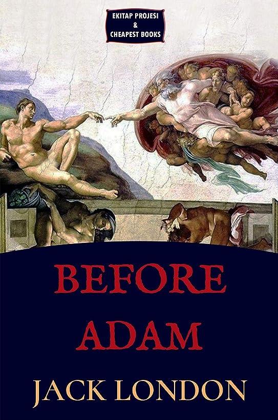 流すベックス残基Before Adam (English Edition)