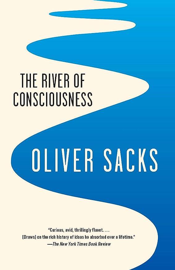 生きる病者リーダーシップThe River of Consciousness (English Edition)