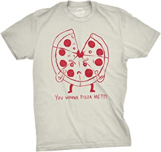 Mens Funny You Wanna Pizza Me T Shirt Sarcastic Foodie Party Tee