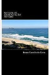 Manual de Ambientação ao Surf (Portuguese Edition) Kindle Edition
