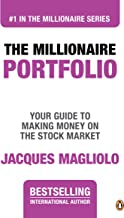 The Millionaire Portfolio: Your Guide to Making Money on the Stock Market (THE MILLIONAIRE SERIES Book 1)