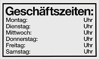 """Metafranc Hinweisschild """"Geschäftszeiten: Mo-Sa&"""