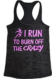 i run to burn off the crazy tank
