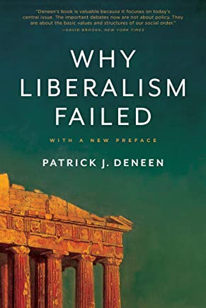 Why Liberalism Failed (Politics and Culture) (English Edition)
