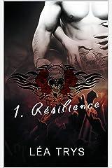 Résilience : ( série Escape The Shadows Tome 1) Format Kindle