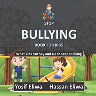 Stop Bullying Book for Kids: What kids can say and do to stop bullying
