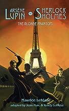 Arsene Lupin vs Sherlock Holmes: The Blonde Phantom