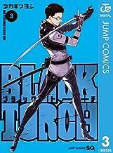 表紙: BLACK TORCH 3 (ジャンプコミックスDIGITAL) | タカキツヨシ