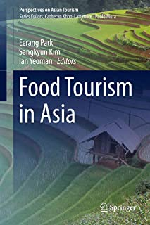 Food Tourism in Asia (Perspectives on Asian Tourism)