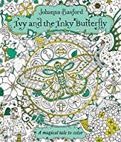 Ivy and the Inky Butterfly: A Magical Tale to Color