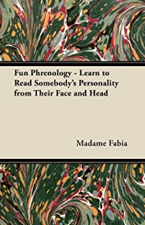Fun Phrenology - Learn to Read Somebody's Personality from Their Face and Head