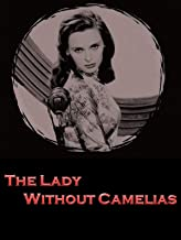The Lady Without Camelias