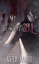 My Demonic Soul: A Short, Paranormal Prequel (English Edition)