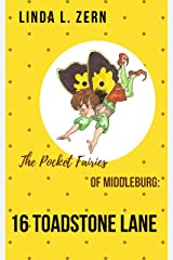 The Pocket Fairies of Middleburg: 16 Toadstone Lane (The Pocket Fairy Fables Book 2) Kindle Edition