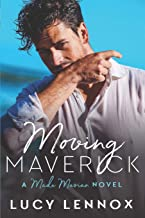 Moving Maverick: A Made Marian Novel: Volume 5