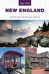 Day Trips® New England: Getaway Ideas For The Local Traveler, 4th Edition (Day Trips Series, 4) (Volume 4) Paperback