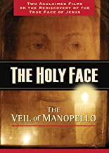 The Holy Face: The Face of Christ in the Cloth of Manoppello